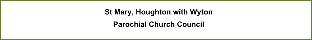 St Mary, Houghton with Wyton Parochial Church Council